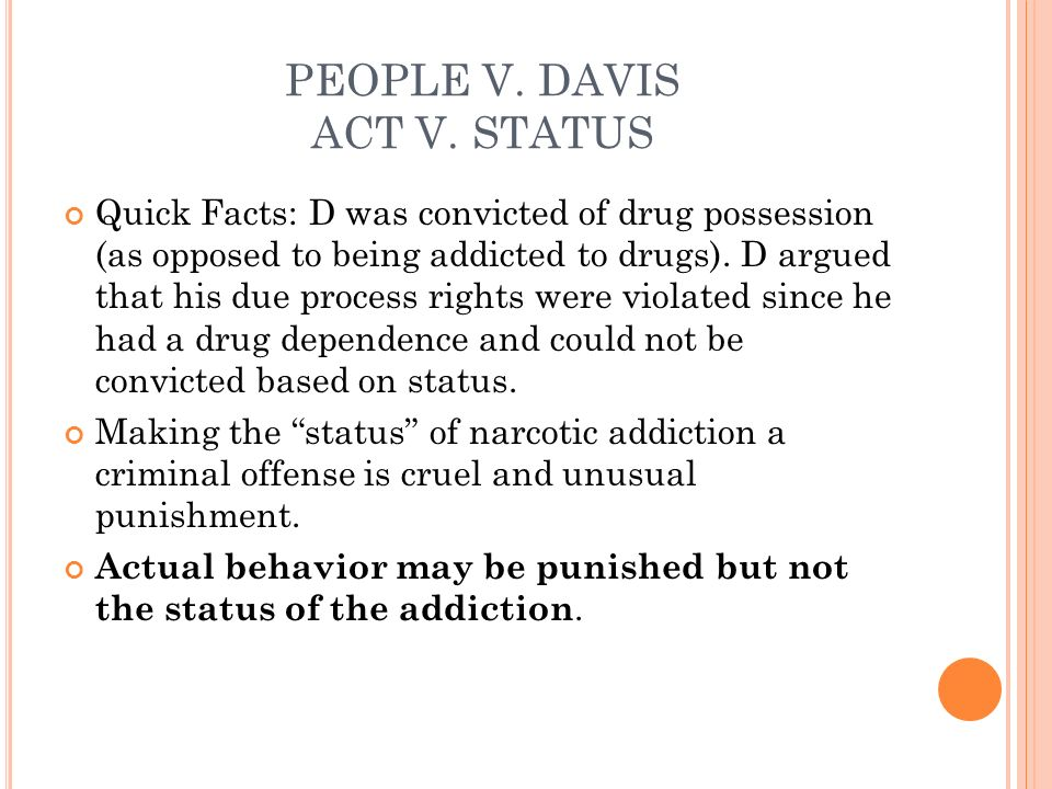 PEOPLE V. DAVIS ACT V. STATUS