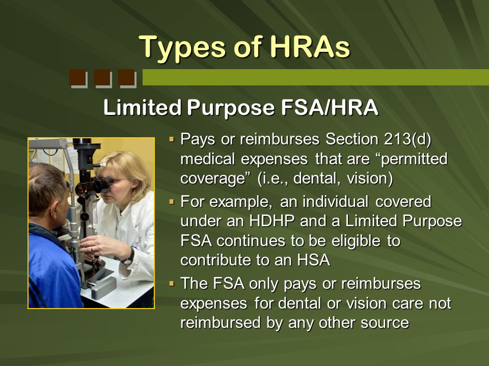Types of HRAs Limited Purpose FSA/HRA