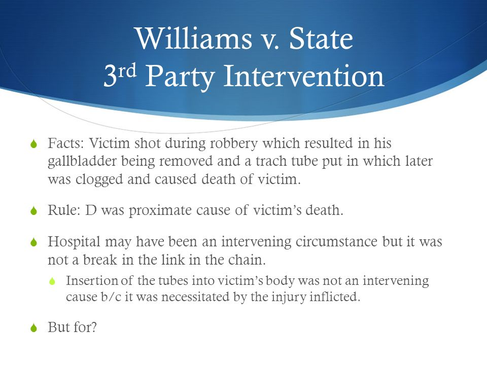 Williams v. State 3rd Party Intervention