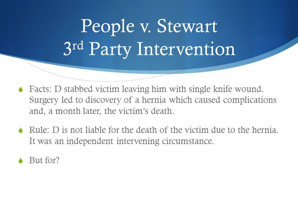 People v. Stewart 3rd Party Intervention
