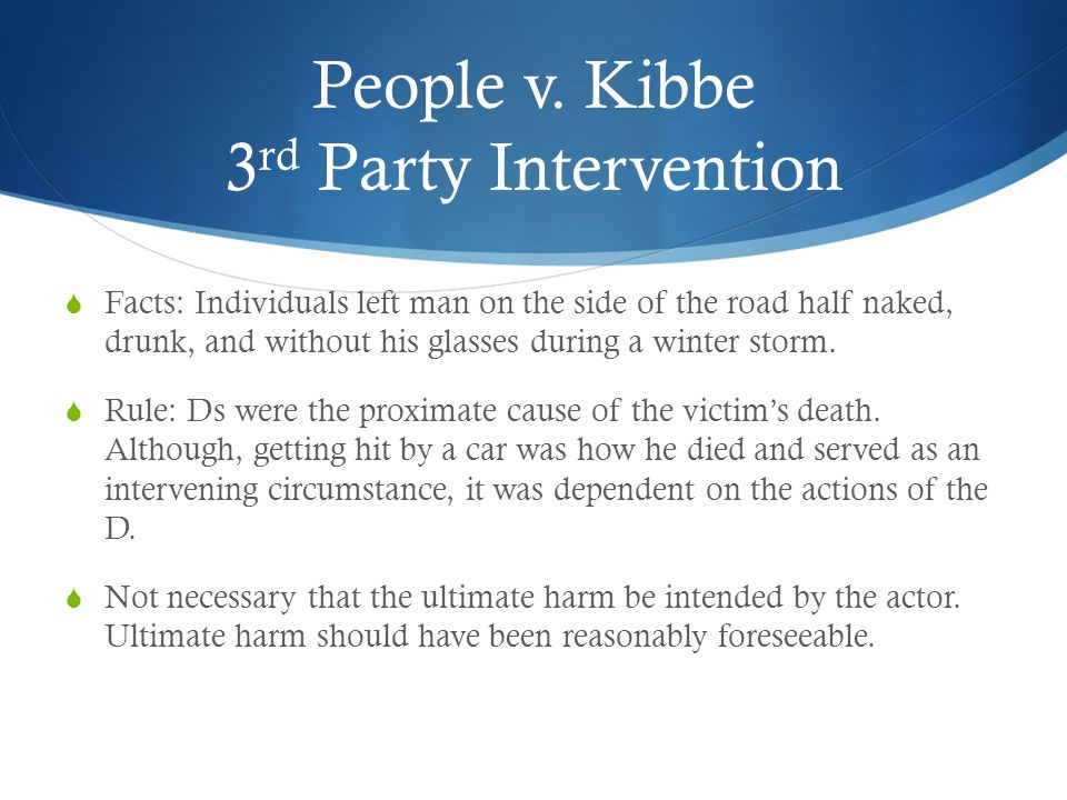 People v. Kibbe 3rd Party Intervention