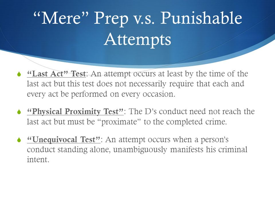 Mere Prep v.s. Punishable Attempts
