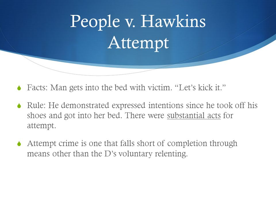 People v. Hawkins Attempt