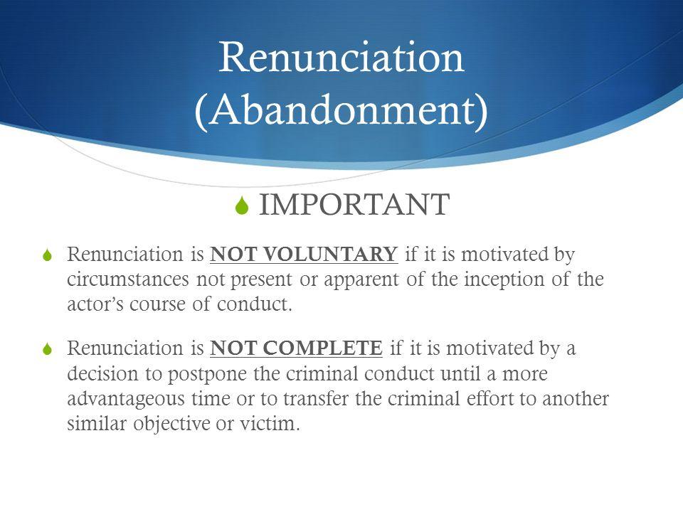 Renunciation (Abandonment)