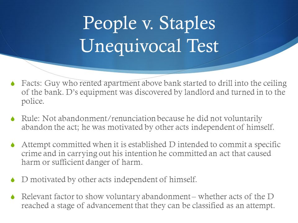 People v. Staples Unequivocal Test