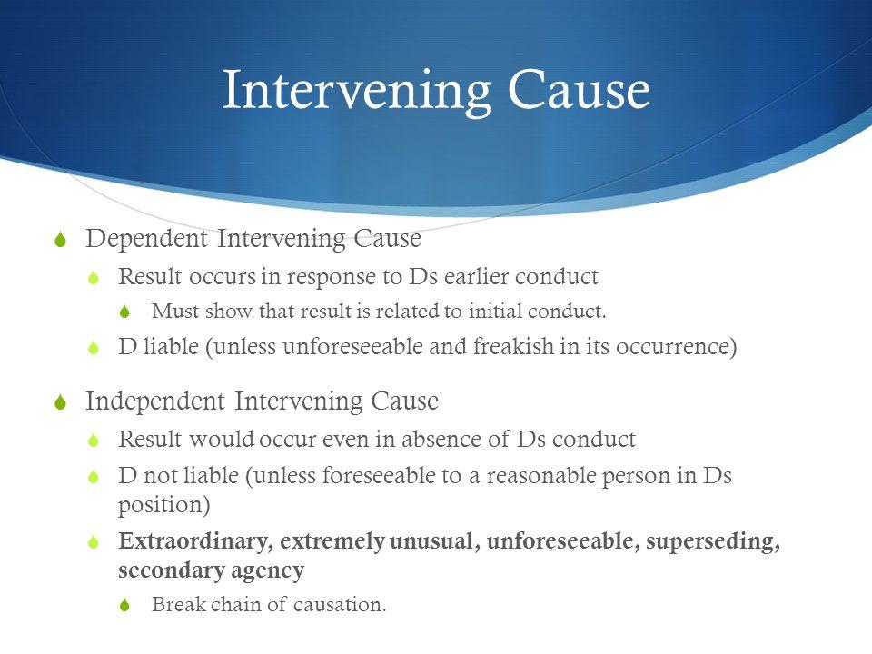 Intervening Cause Dependent Intervening Cause