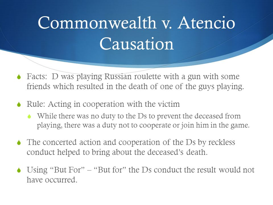 Commonwealth v. Atencio Causation