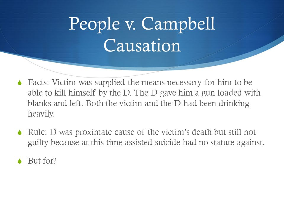 People v. Campbell Causation