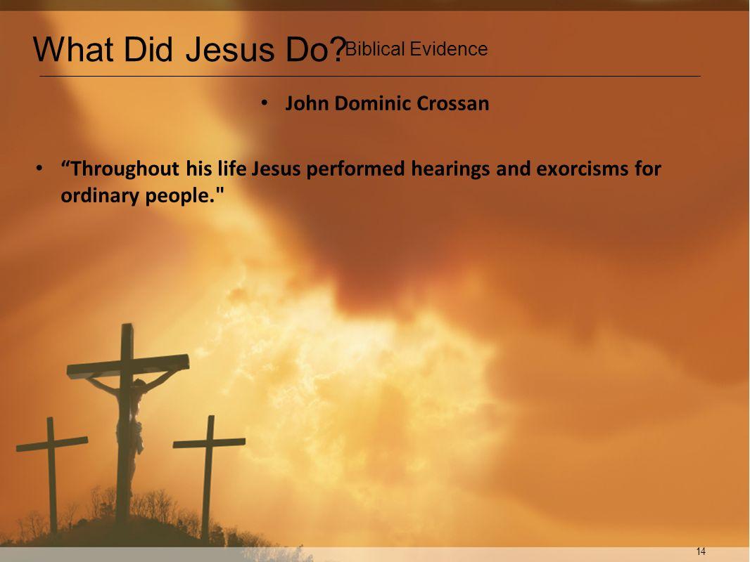 What Did Jesus Do John Dominic Crossan