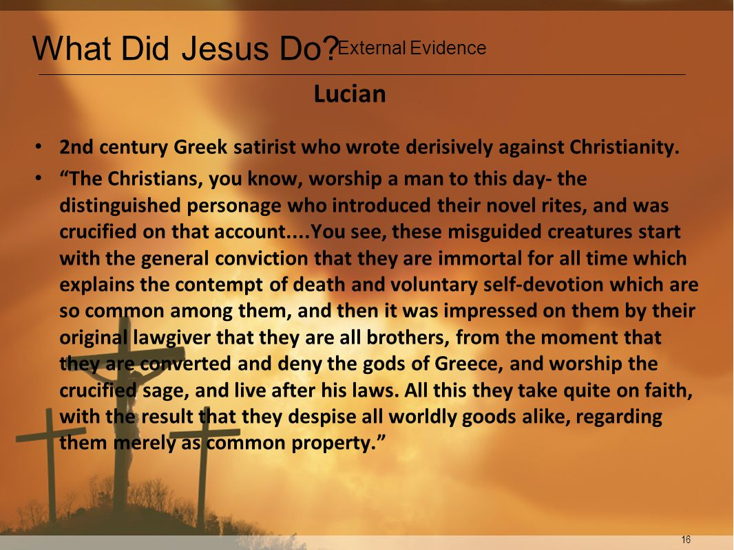 What Did Jesus Do Lucian