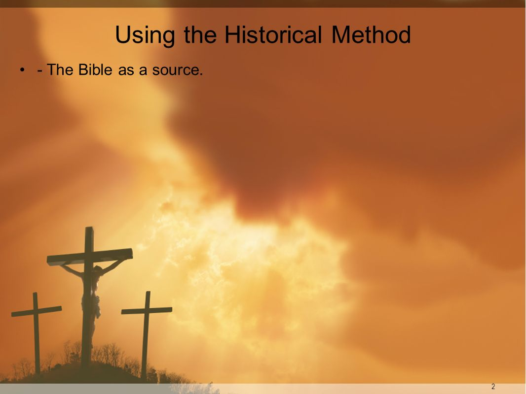 Using the Historical Method