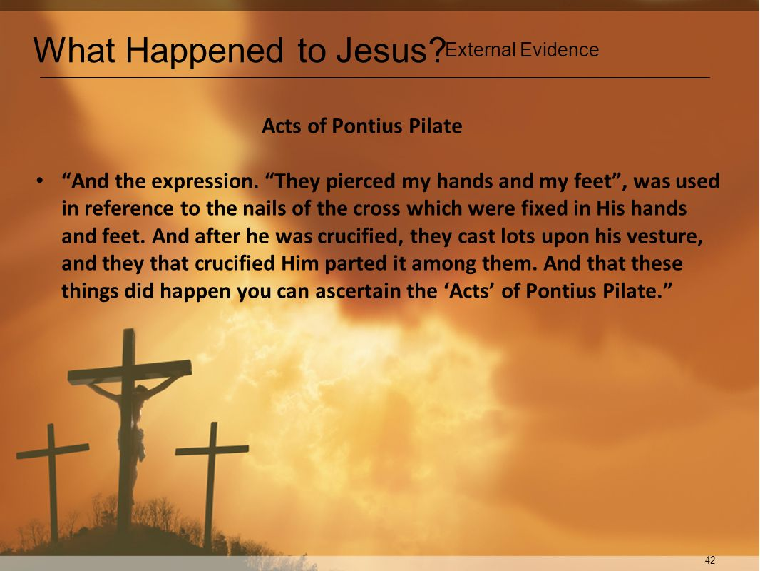 What Happened to Jesus Acts of Pontius Pilate