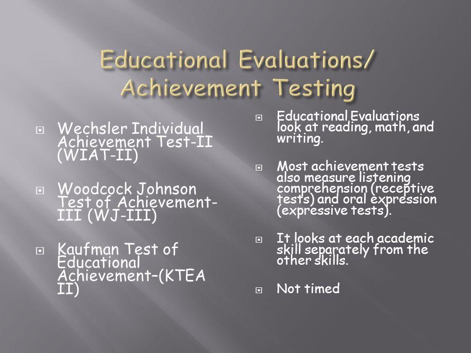 Educational Evaluations/ Achievement Testing