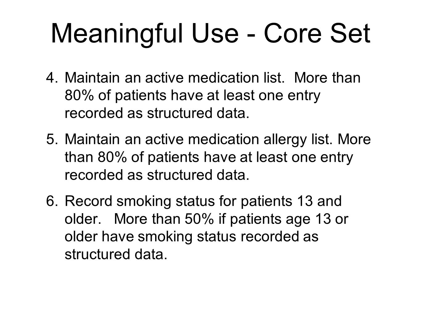 Meaningful Use - Core Set
