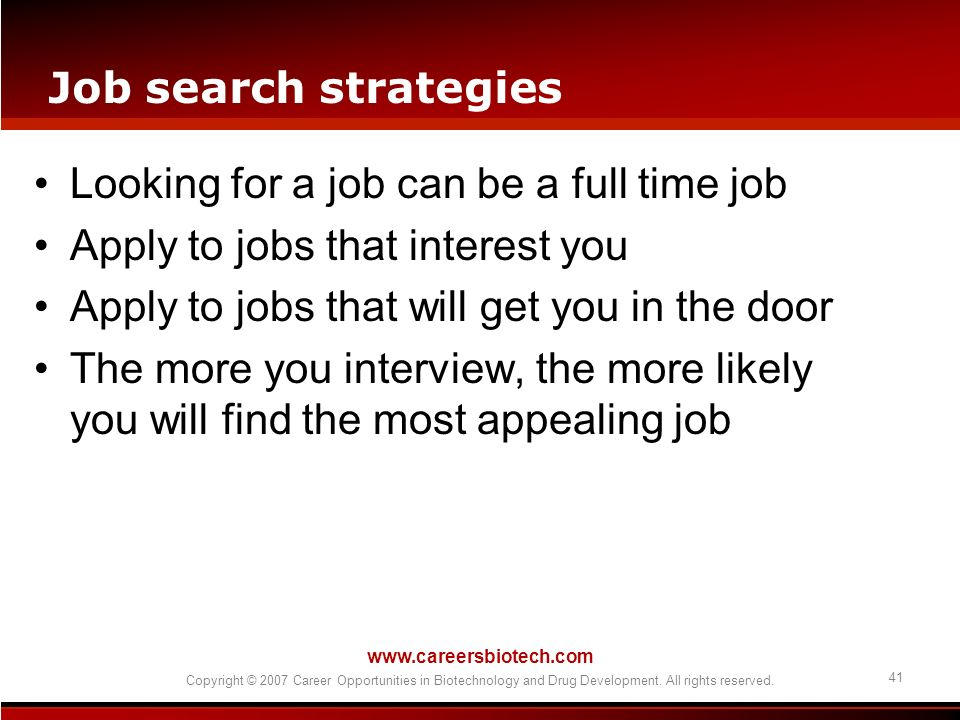 Looking for a job can be a full time job