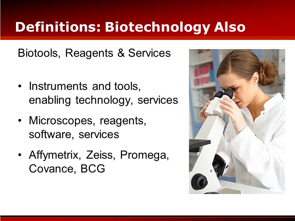 Definitions: Biotechnology Also