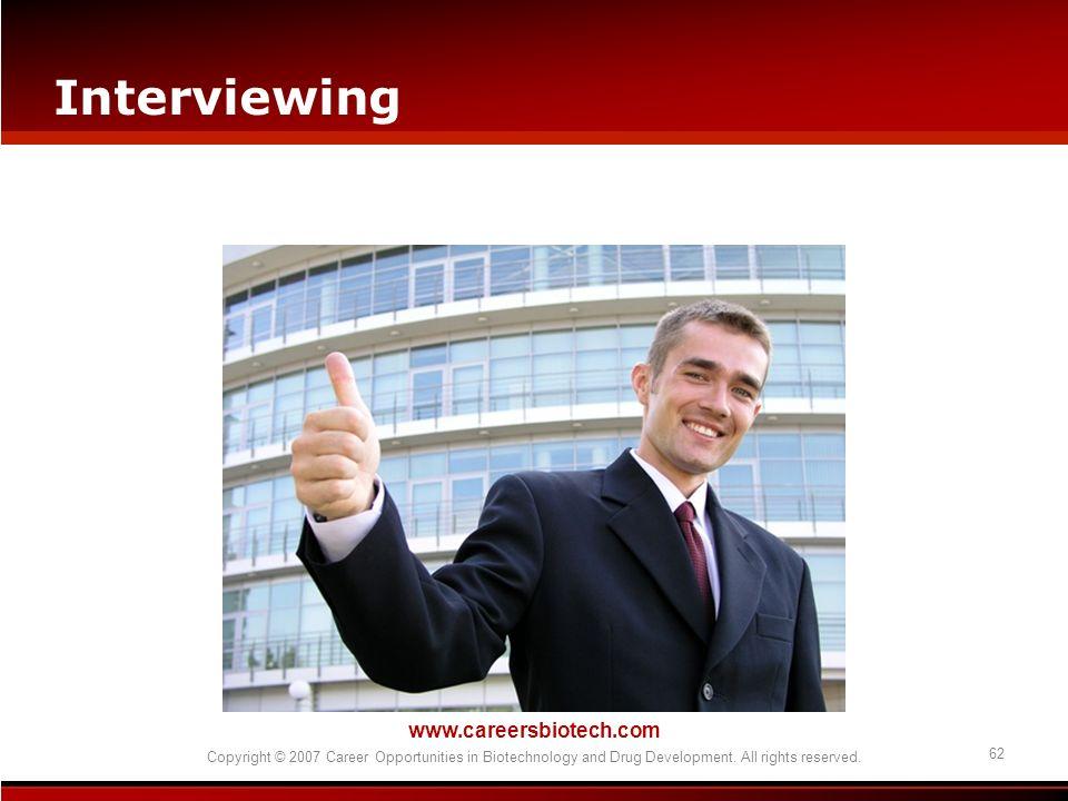 Interviewing www.careersbiotech.com 62