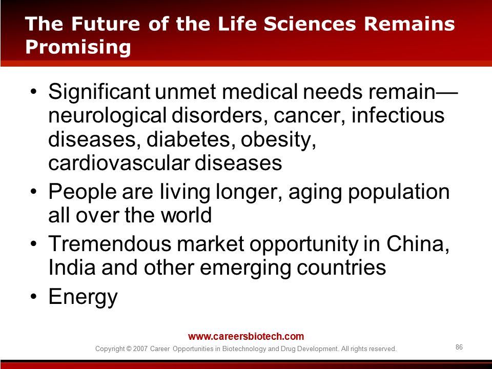 The Future of the Life Sciences Remains Promising