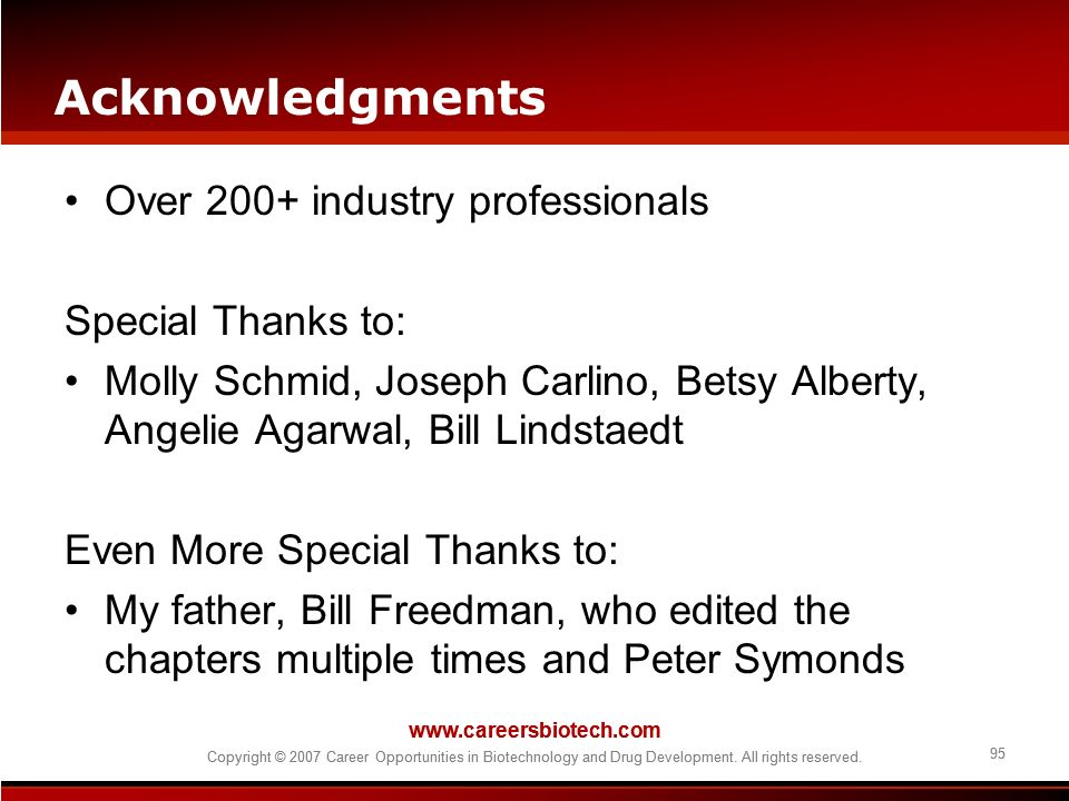 Acknowledgments Over 200+ industry professionals Special Thanks to: