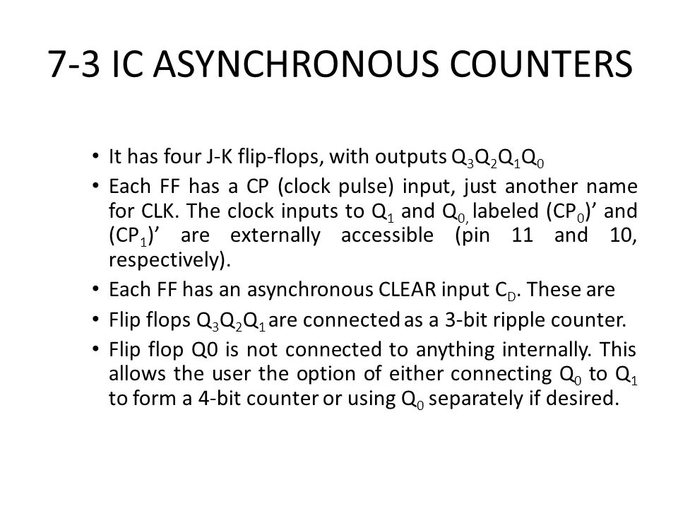7-3 IC ASYNCHRONOUS COUNTERS