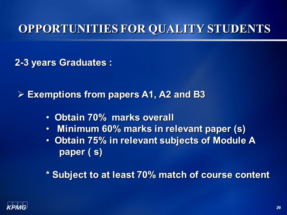 OPPORTUNITIES FOR QUALITY STUDENTS