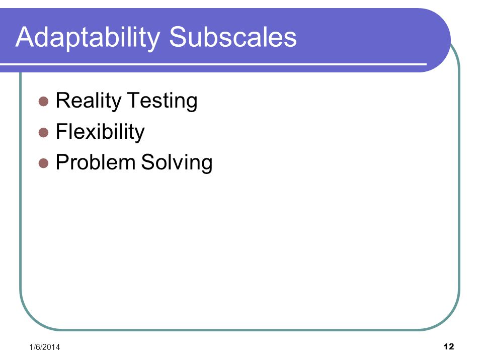 Adaptability Subscales
