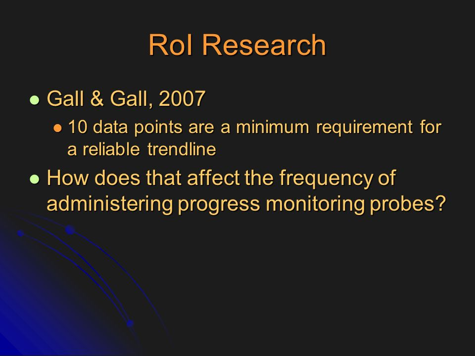 RoI Research Gall & Gall, 2007