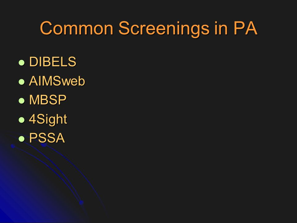 Common Screenings in PA
