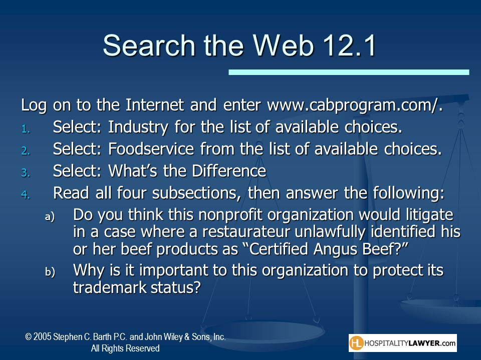 Search the Web 12.1 Log on to the Internet and enter www.cabprogram.com/. Select: Industry for the list of available choices.