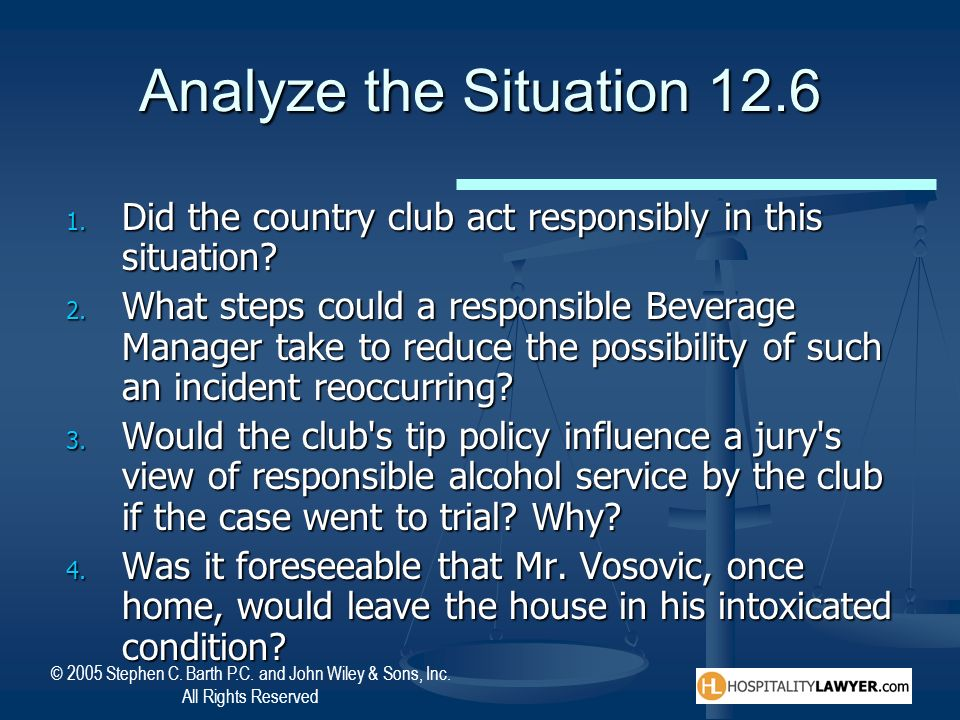 Analyze the Situation 12.6 Did the country club act responsibly in this situation