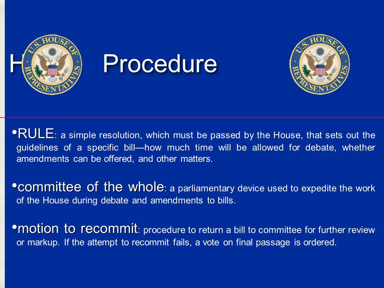 House Procedure