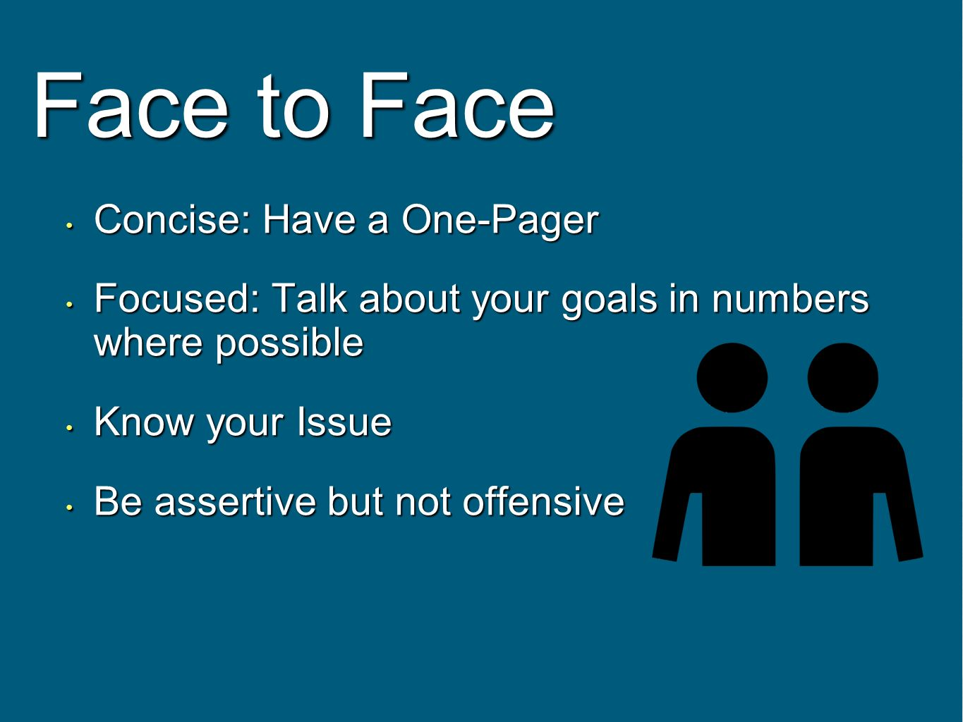 Face to Face Concise: Have a One-Pager