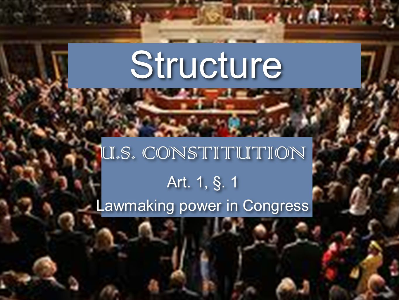 Lawmaking power in Congress