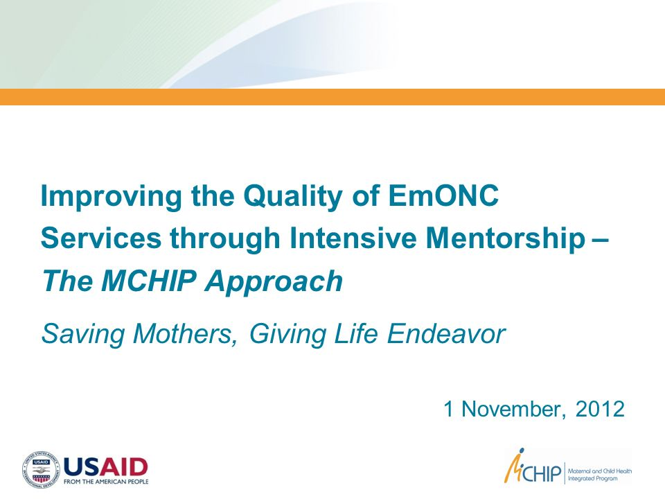Improving the Quality of EmONC Services through Intensive Mentorship –
