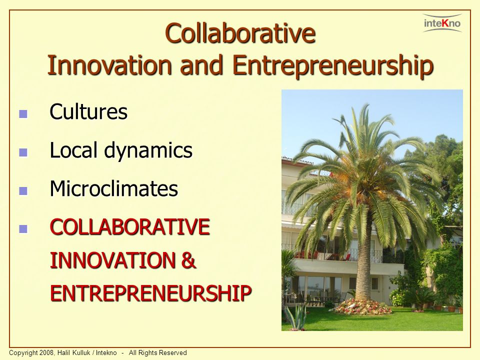 Collaborative Innovation and Entrepreneurship