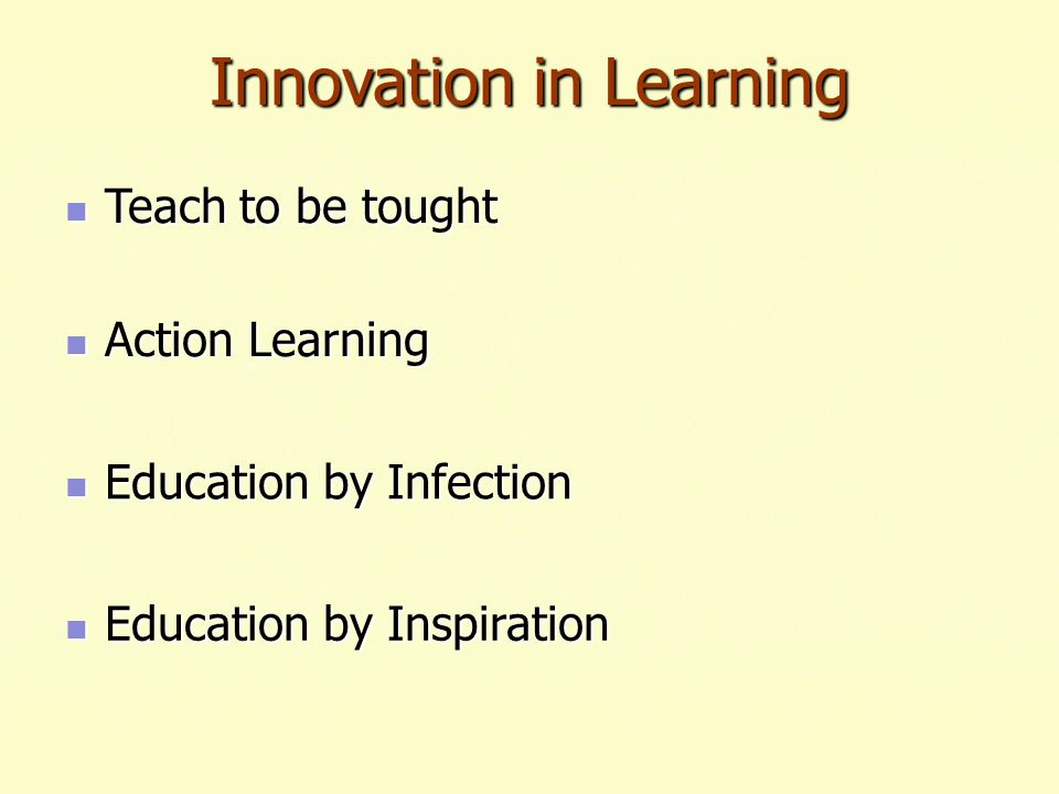 Innovation in Learning