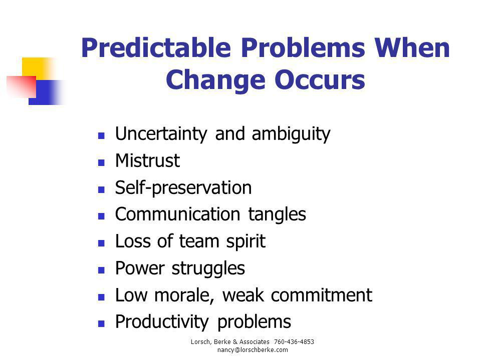 Predictable Problems When Change Occurs