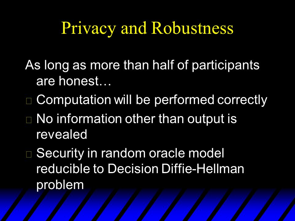 Privacy and Robustness