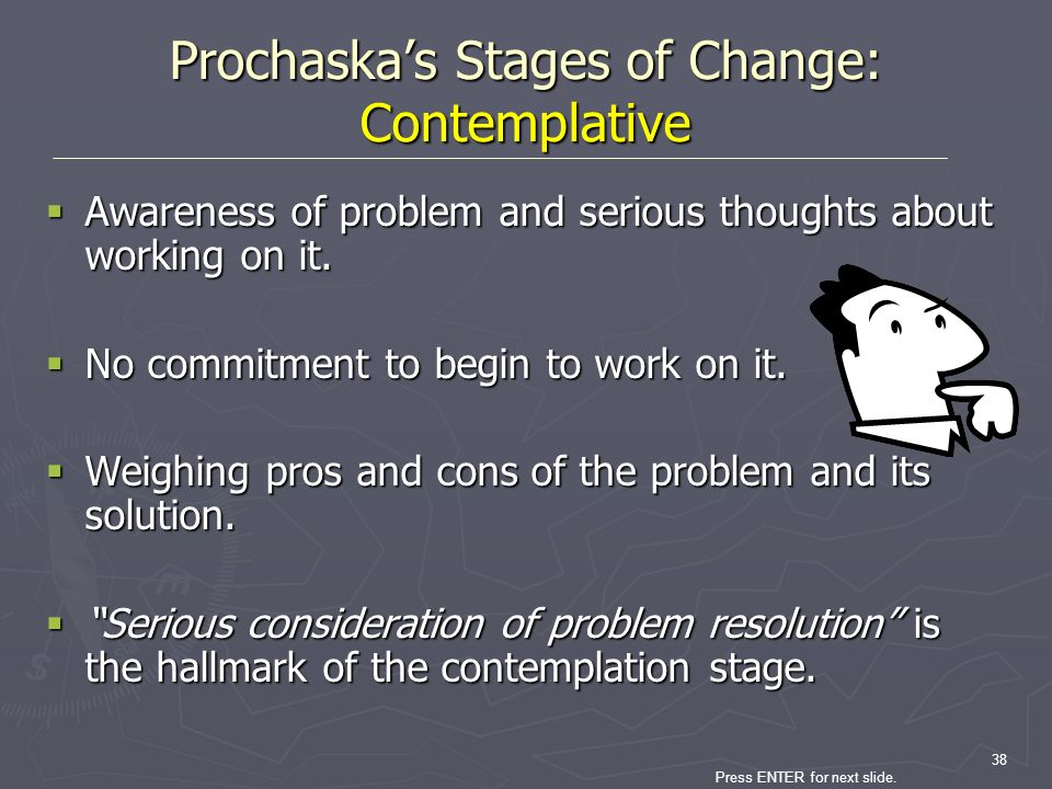 Prochaska's Stages of Change: Contemplative