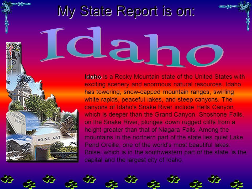 My State Report is on: Idaho