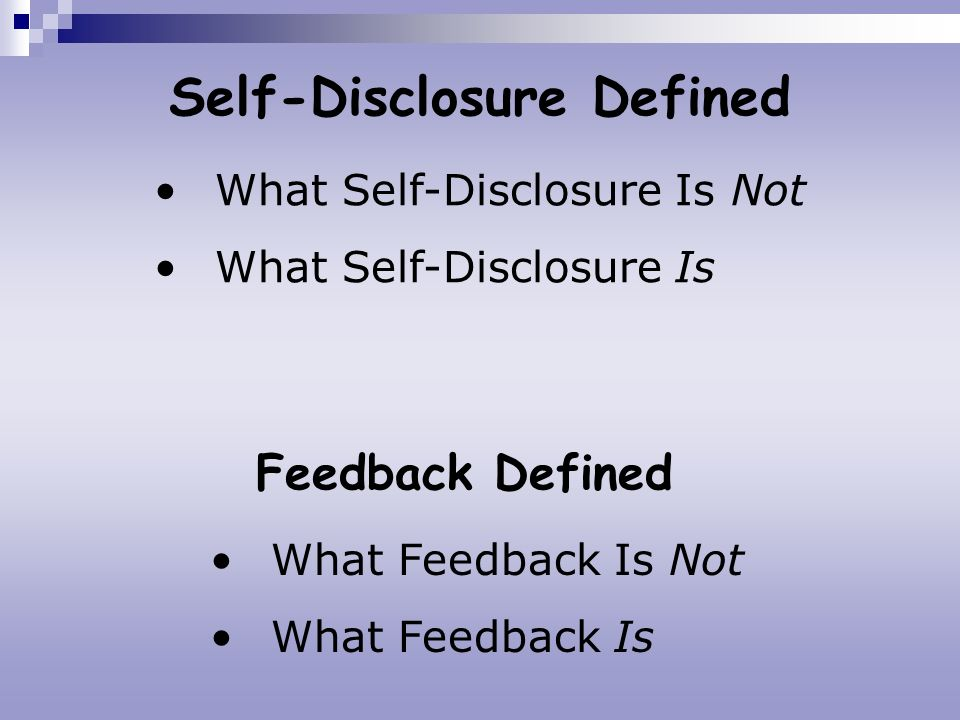 Self-Disclosure Defined