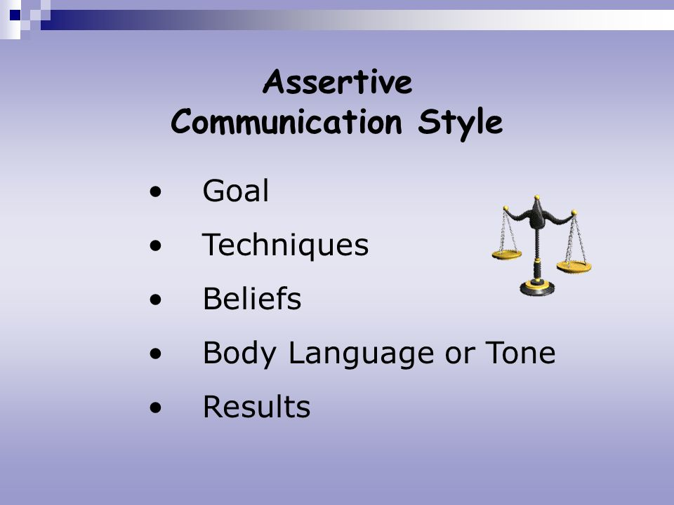 Assertive Communication Style