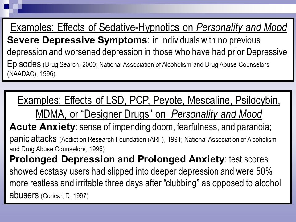 Examples: Effects of Sedative-Hypnotics on Personality and Mood