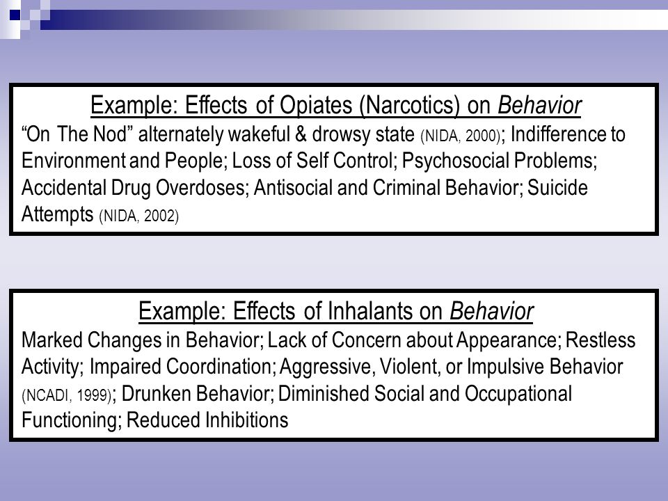 Example: Effects of Opiates (Narcotics) on Behavior