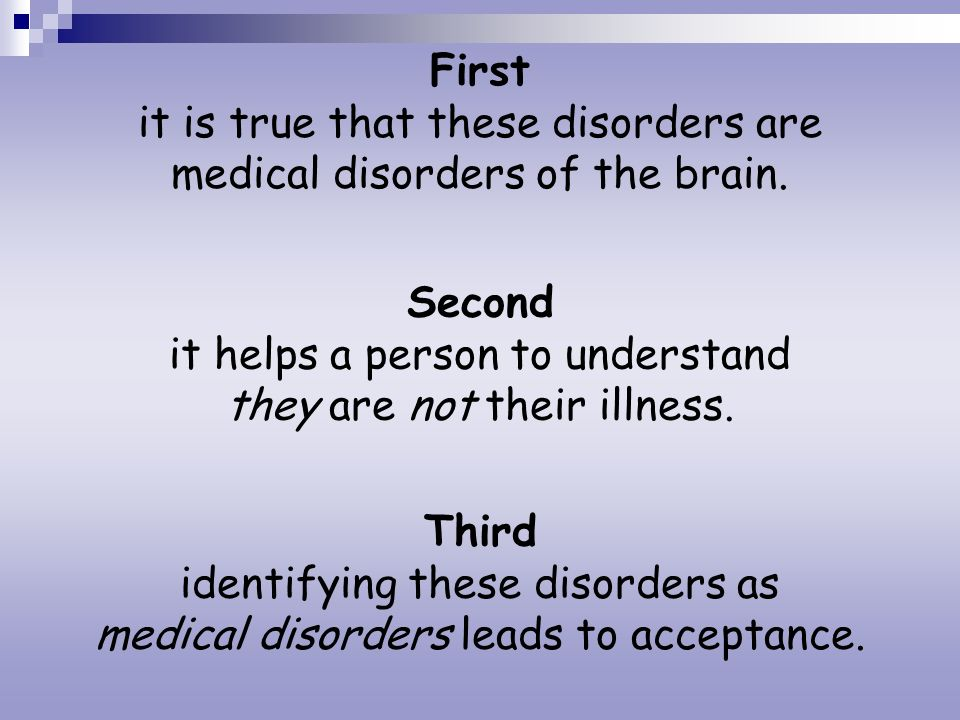 Second it helps a person to understand they are not their illness.
