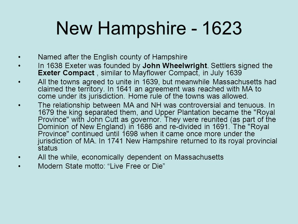 New Hampshire Named after the English county of Hampshire
