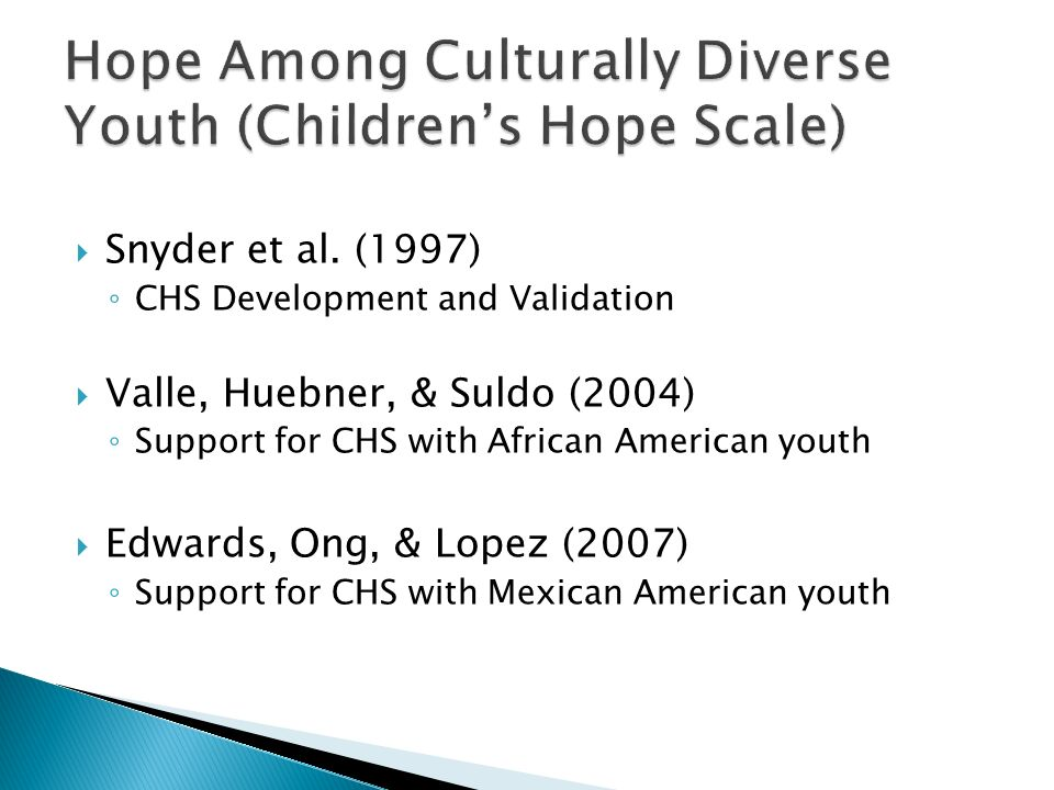 Hope Among Culturally Diverse Youth (Children's Hope Scale)