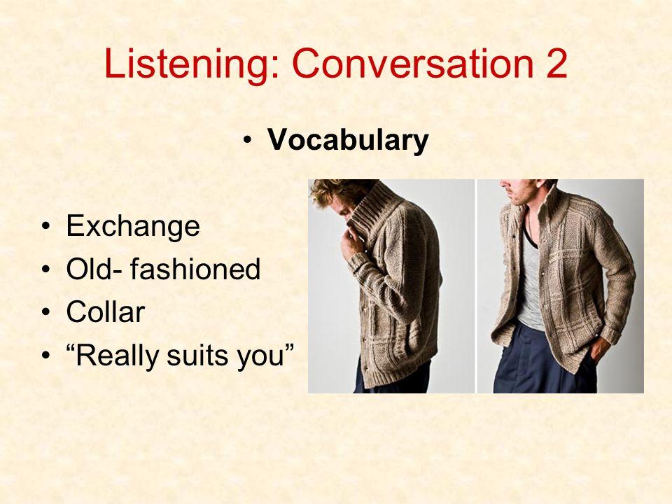 Listening: Conversation 2