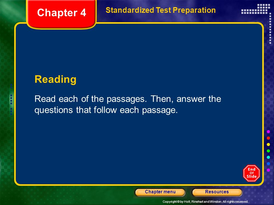 Chapter 4Standardized Test Preparation.Reading. Read each of the passages.