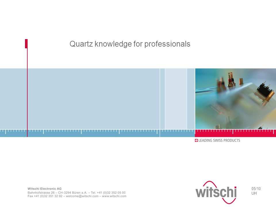 Quartz knowledge for professionals